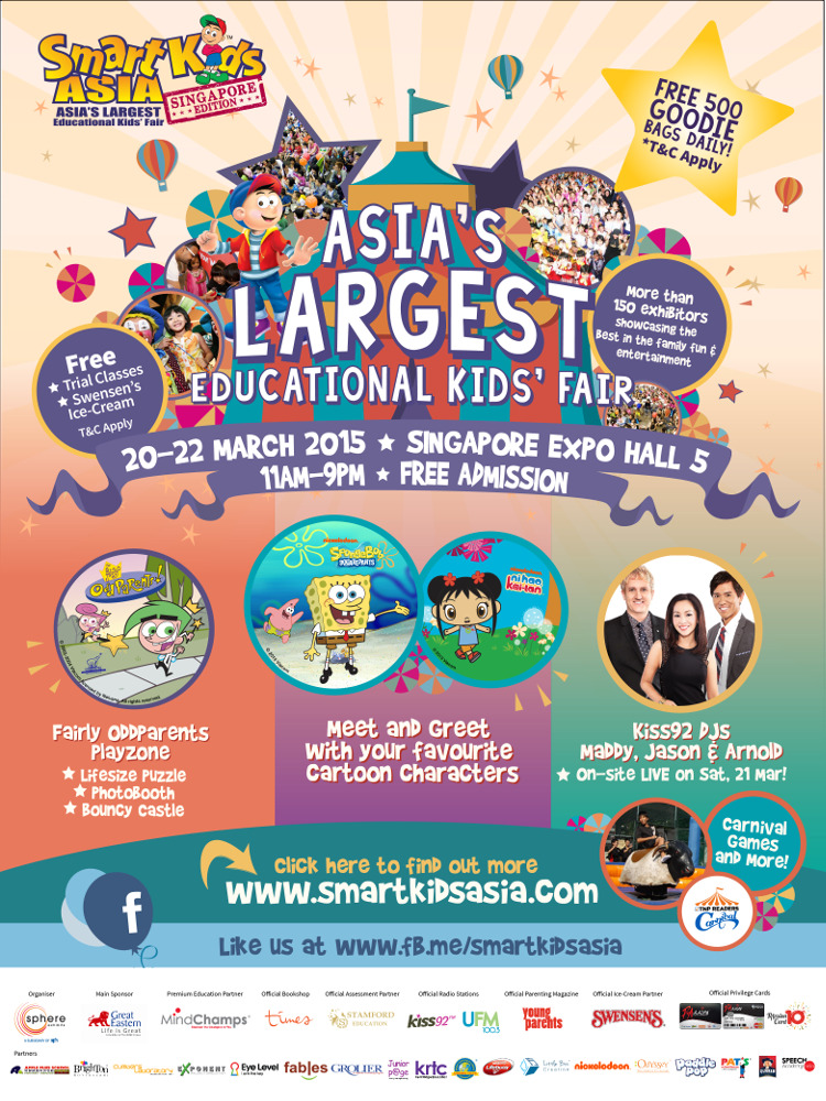 SmartKids Asia - Asia's Largest Educational Kids' Fair 20-22 March 2015 Singapore Expo Hall 5
