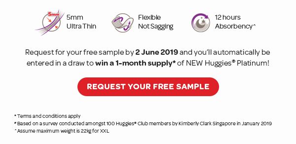Request for your free samples by 2 June 2019 and you'll automatically be entered in a draw to win 1 month supply* of New Huggies Platinum!