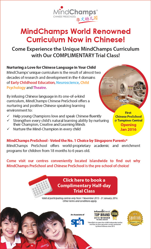 MindChamps World Renowned Curriculum Now in Chinese! Come experience the unique MindChamps Curriculum with our Complimentary Trial Class! First Chinese Pre-School @ Tampines Central Opening Jan 2016. Come visit our centres conveniently located islandwide to find out why MindChamps PreSchool and Chinese PreSchool is the pre-school of choice!