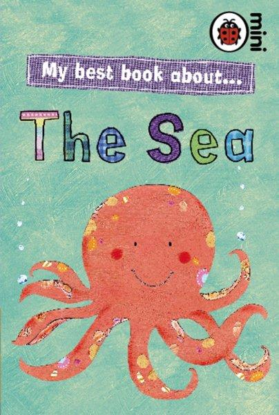 Books for Toddlers My Best Book About The Sea