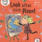 charlie-and-lola-look-after-your-planet