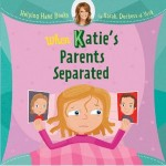 when-katies-parents-separated